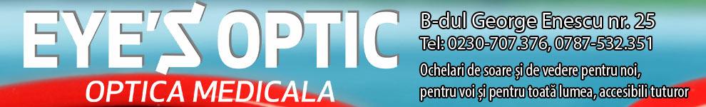 Eye`s Optic - Optica medicala - 50% reducere la rame