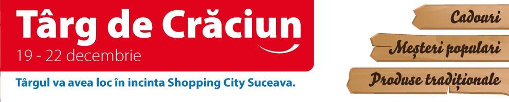 SHOPPING CITY SUCEAVA - Targ de Craciun