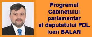 Programul Cabinetului parlamentar al deputatului PDL Ioan BALAN