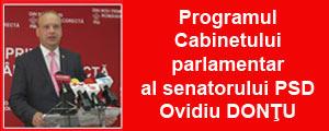 Programul Cabinetului parlamentar al senatorului PSD Ovidiu DONŢU